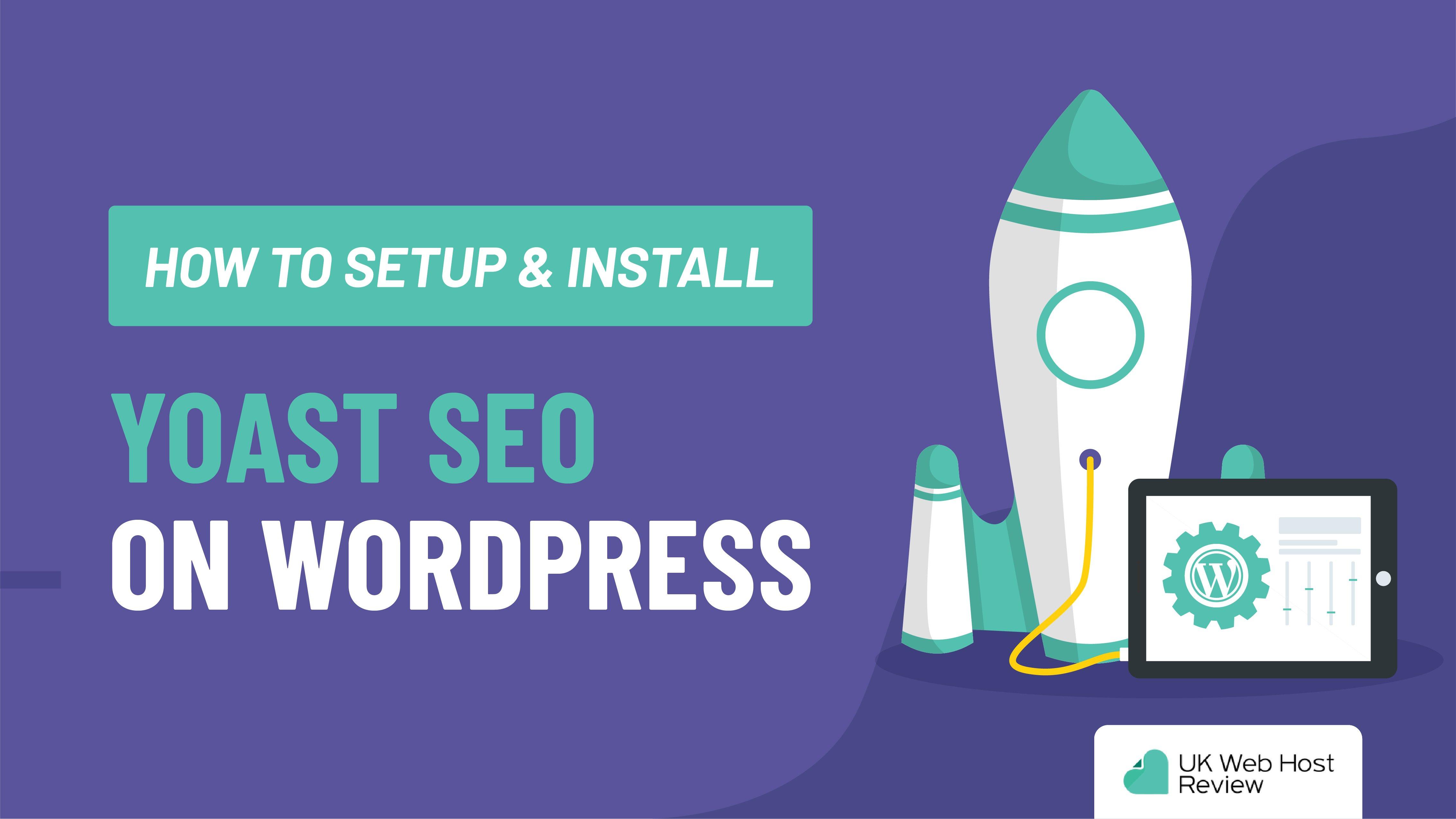 How to Setup & Install Yoast SEO on WordPress