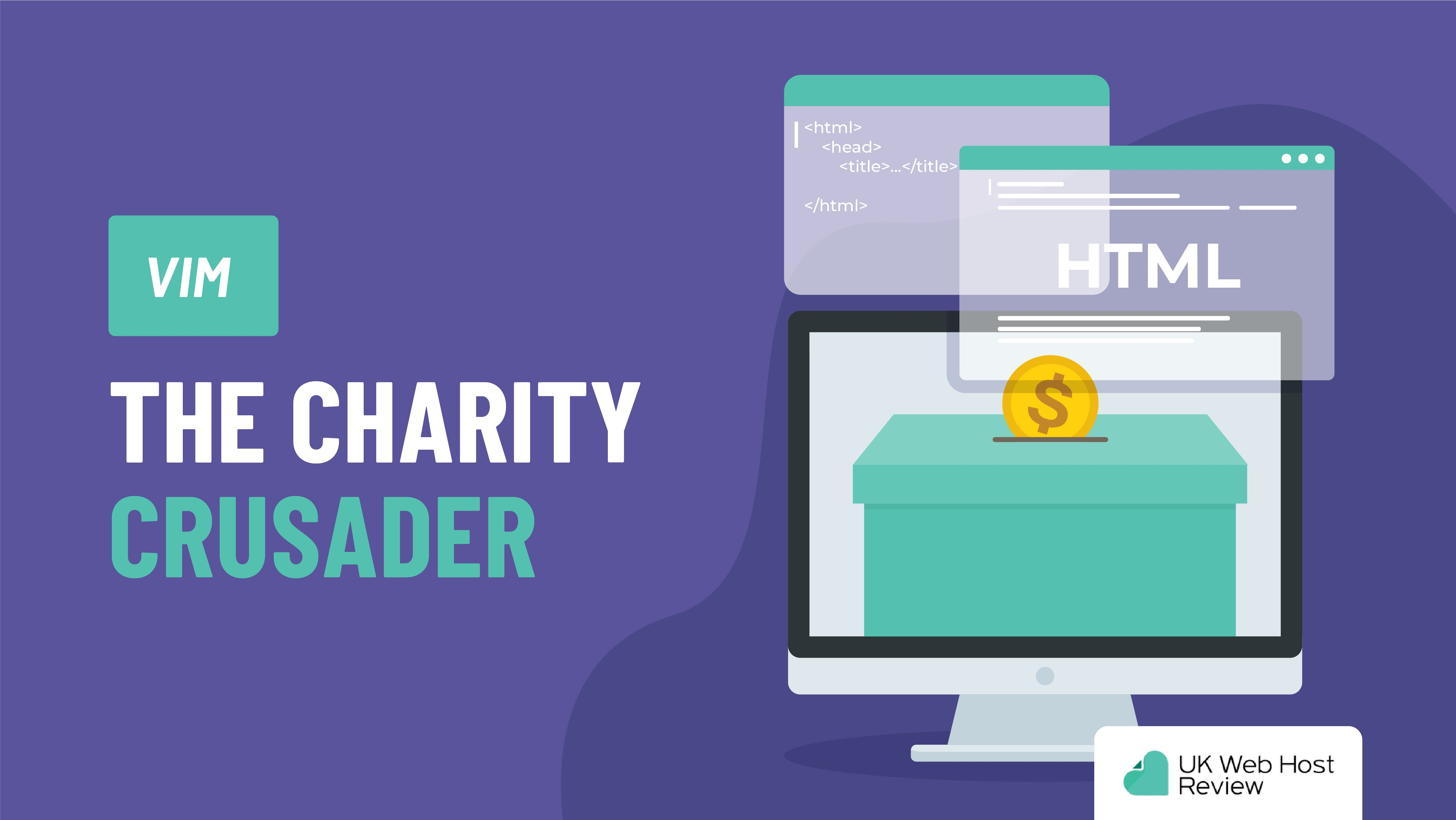 Vim – The Charity Crusader