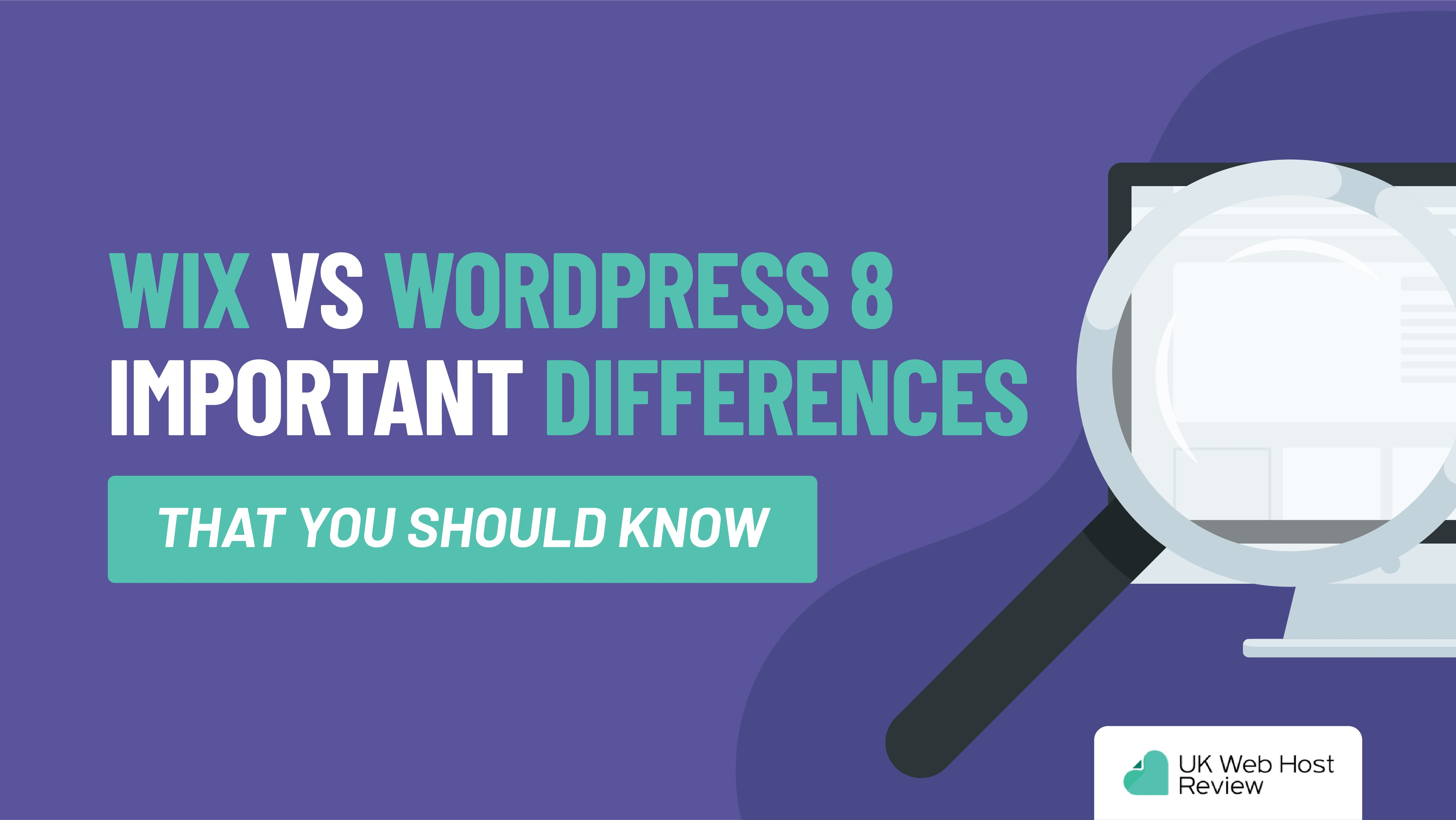 Wix Vs WordPress – 8 Important Differences That You Should Know