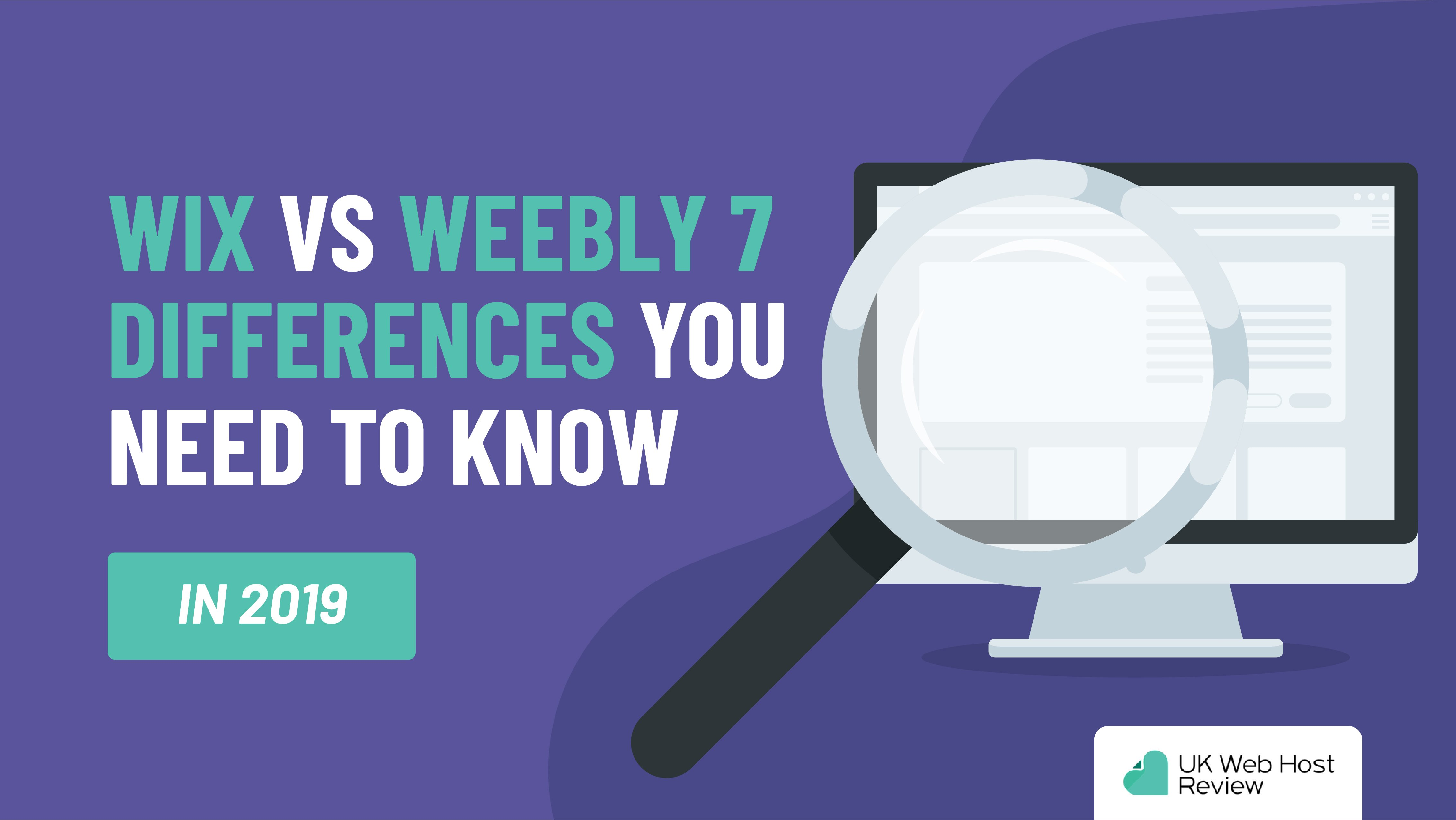 Wix Vs Weebly – 7 Differences You Need to Know in 2019
