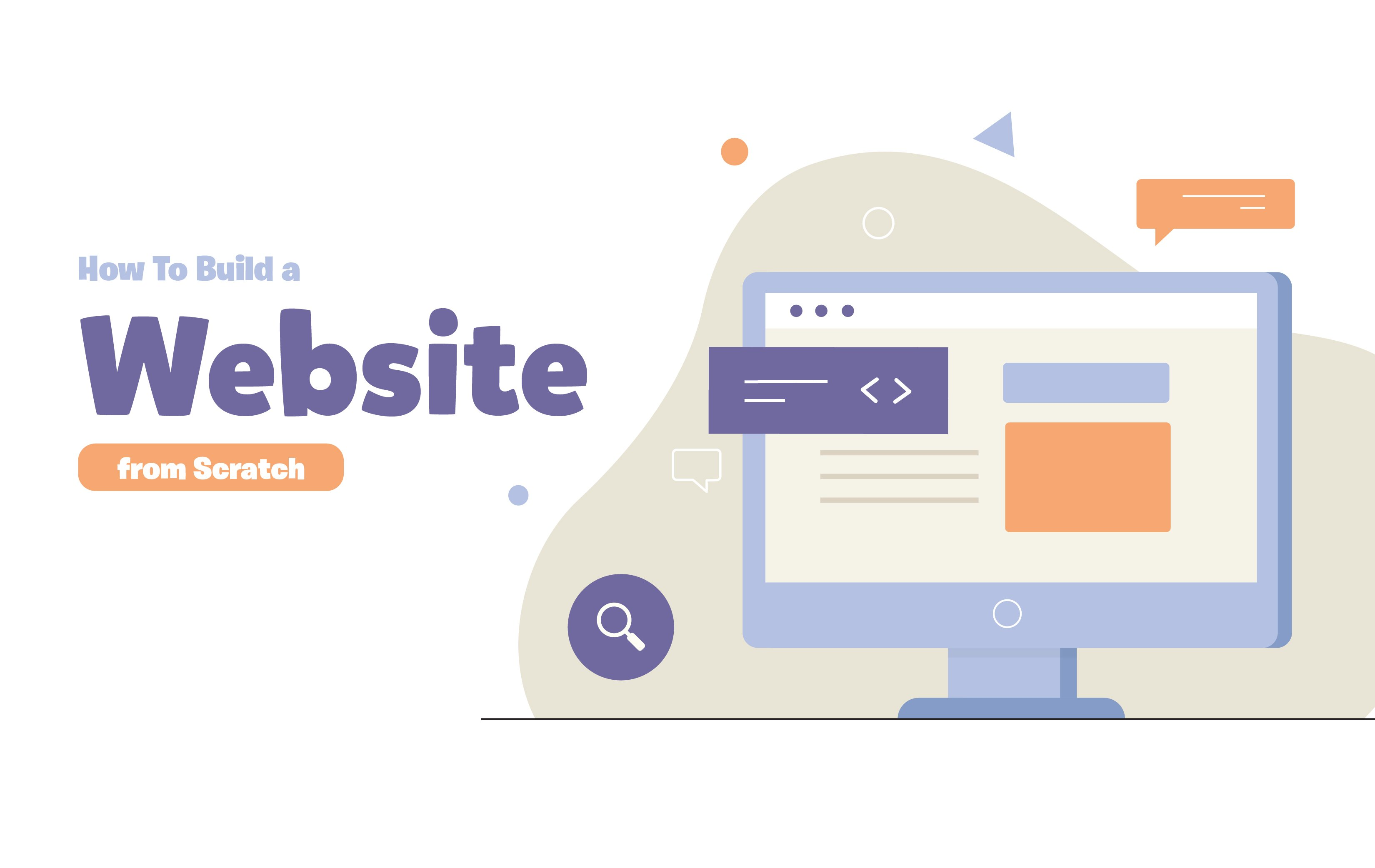 How To Build a Website from Scratch (Beginners Guide)