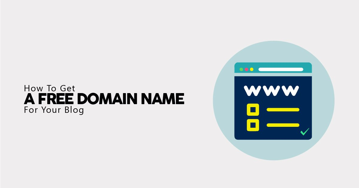 10 Ways To Get A Free Domain Name (In Less than 1 Minute!)