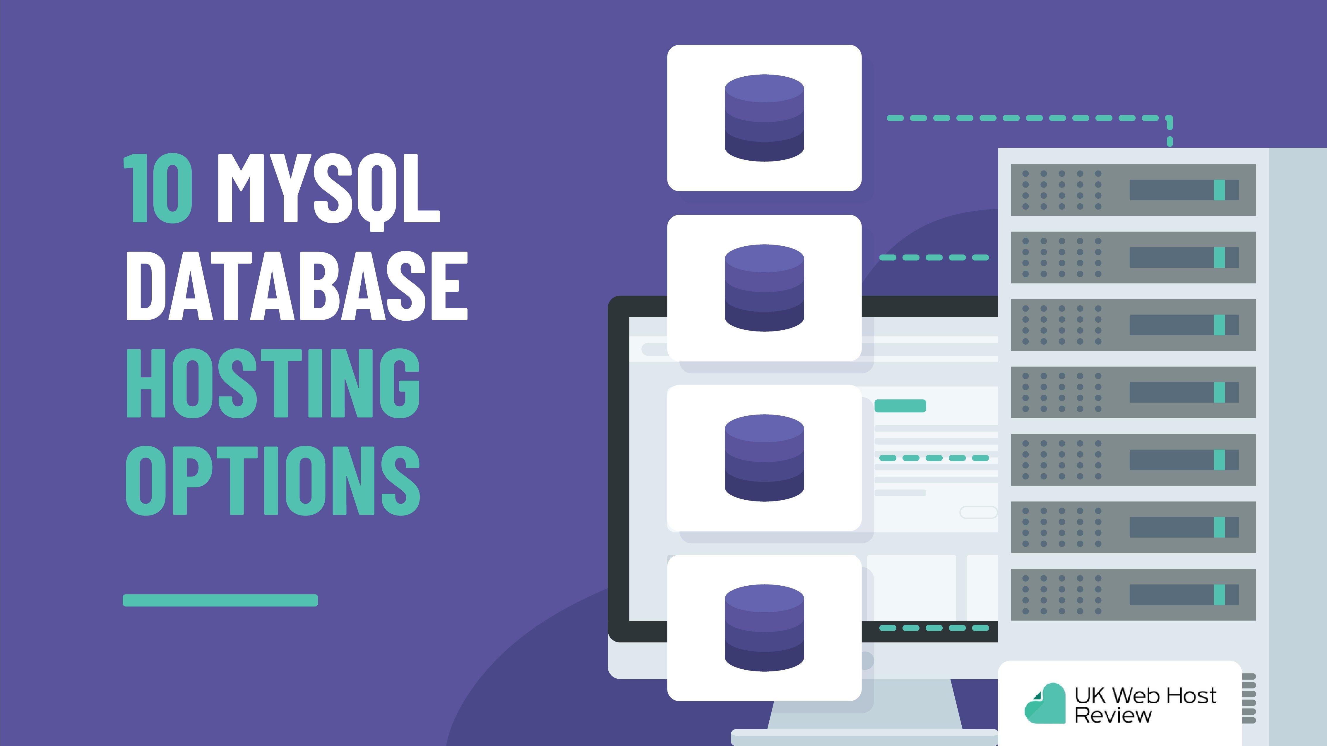 10 MySQL Database Hosting Options