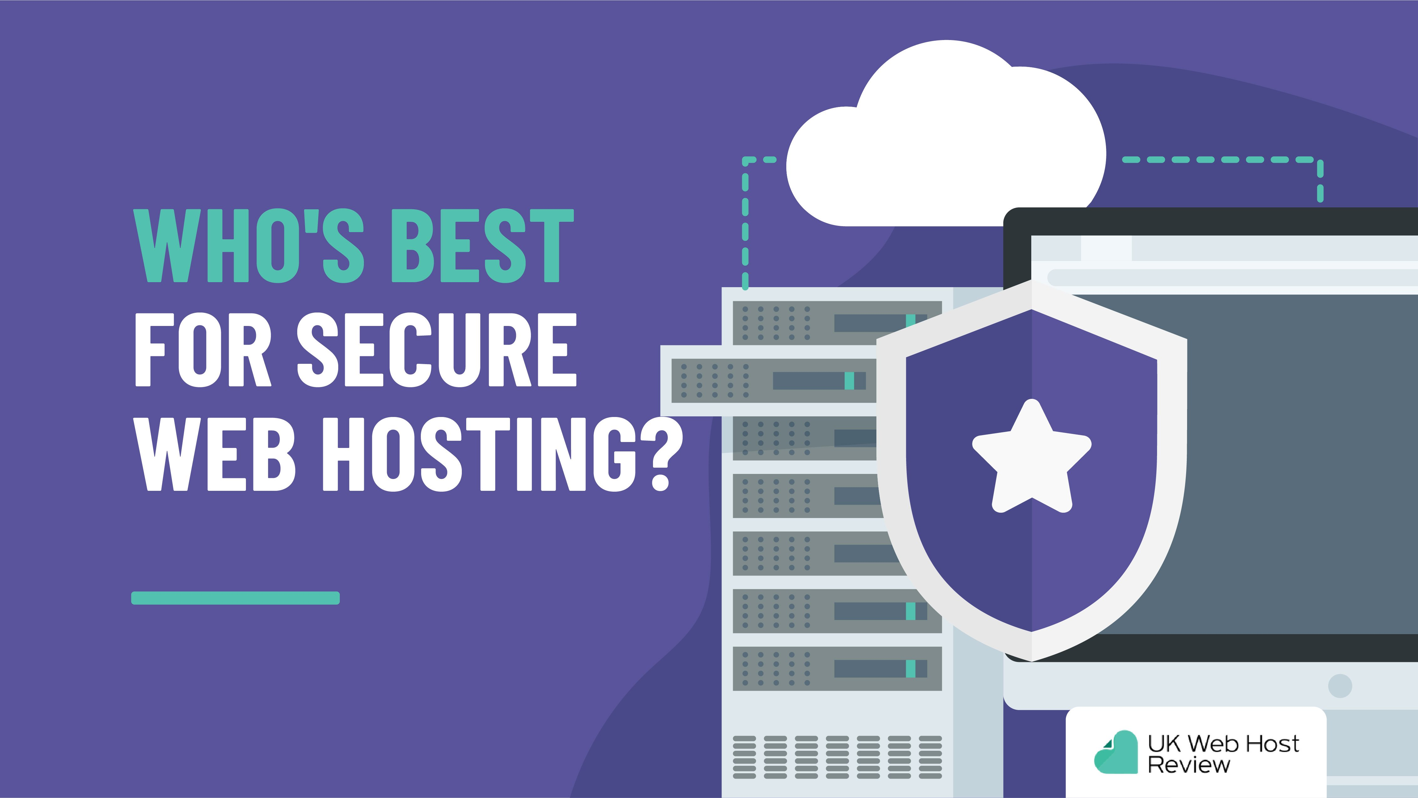 Who's Best For Secure Web Hosting?