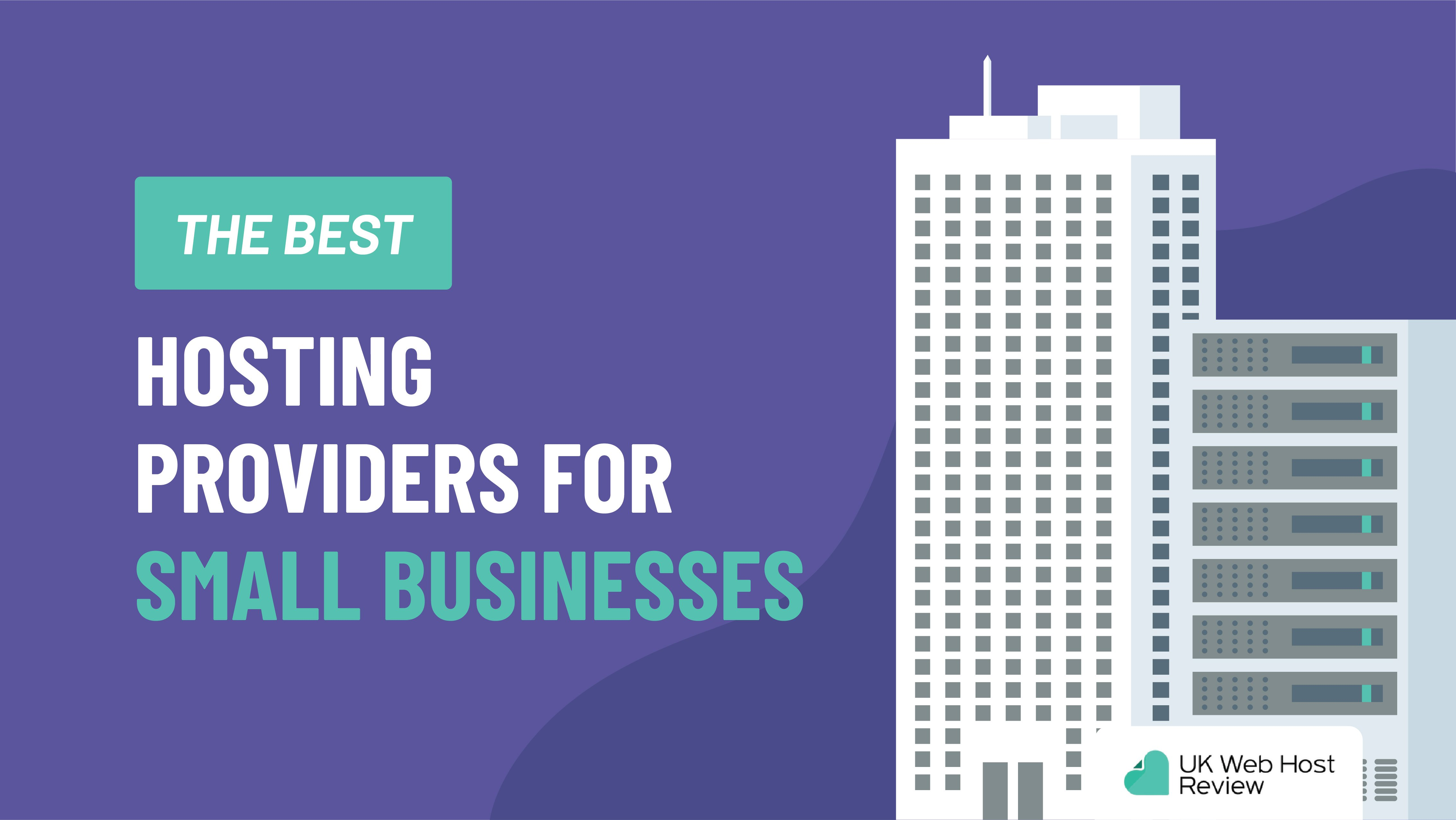 The Best Hosting Providers for Small Businesses