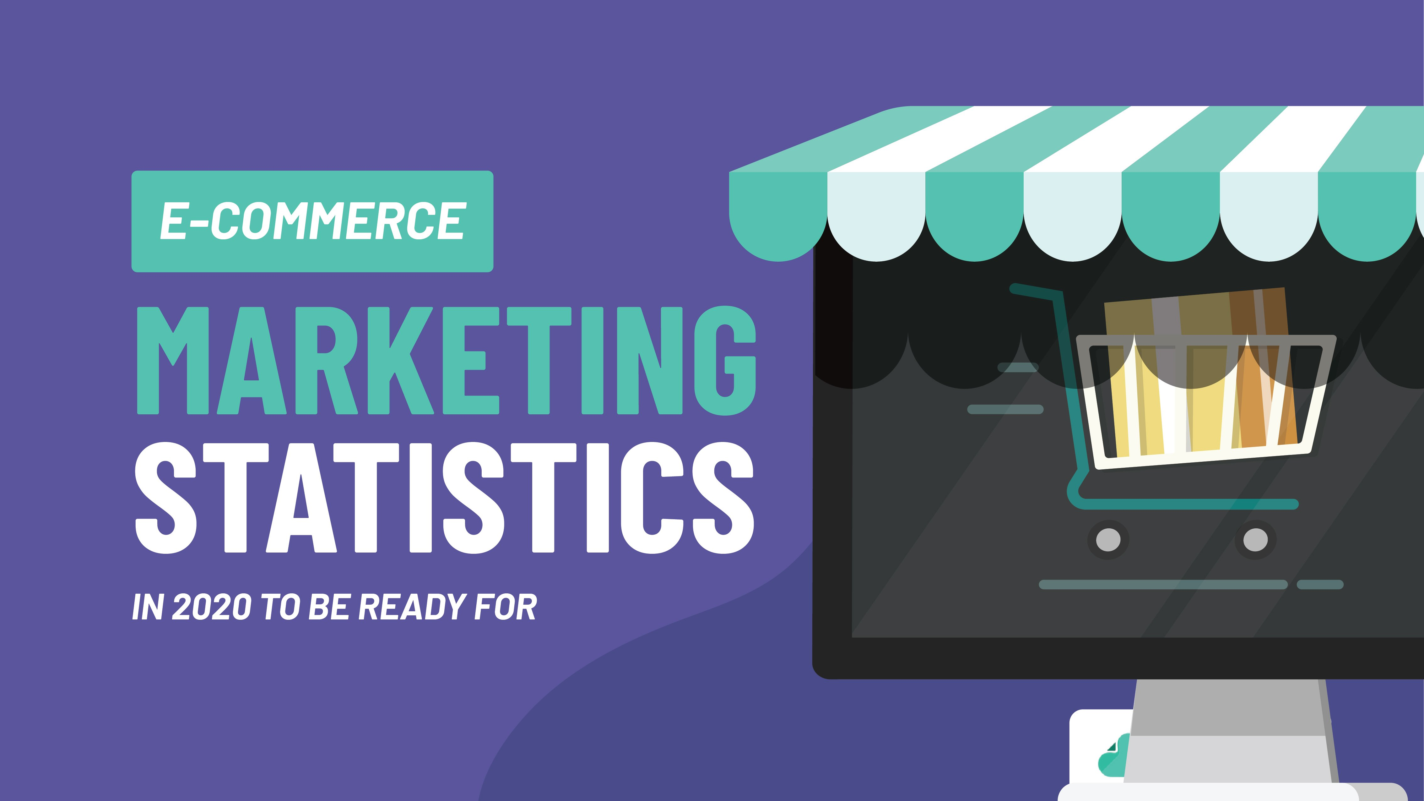 eCommerce Marketing Statistics in 2020