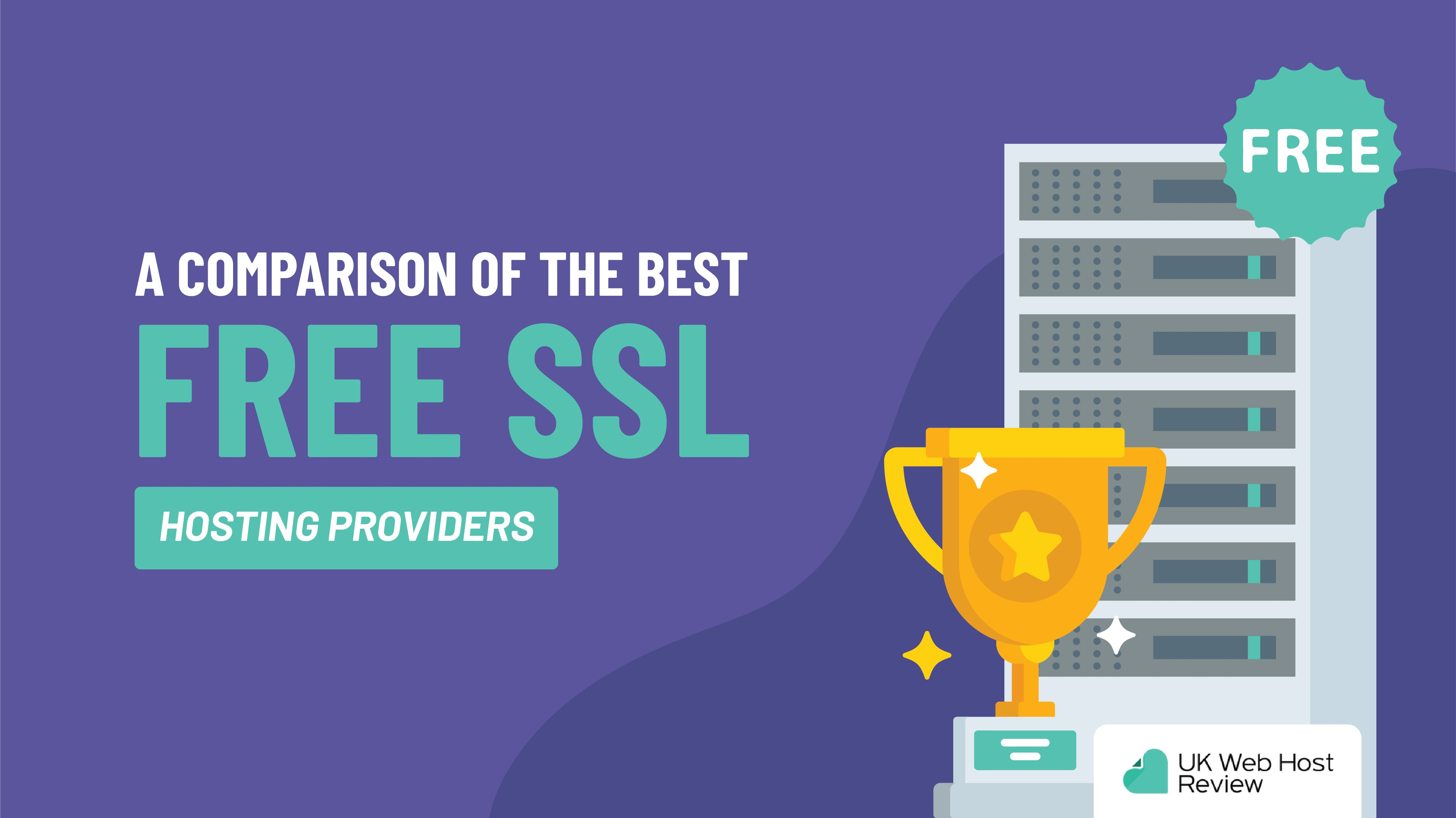 A Comparison of the Best Free SSL Hosting Providers