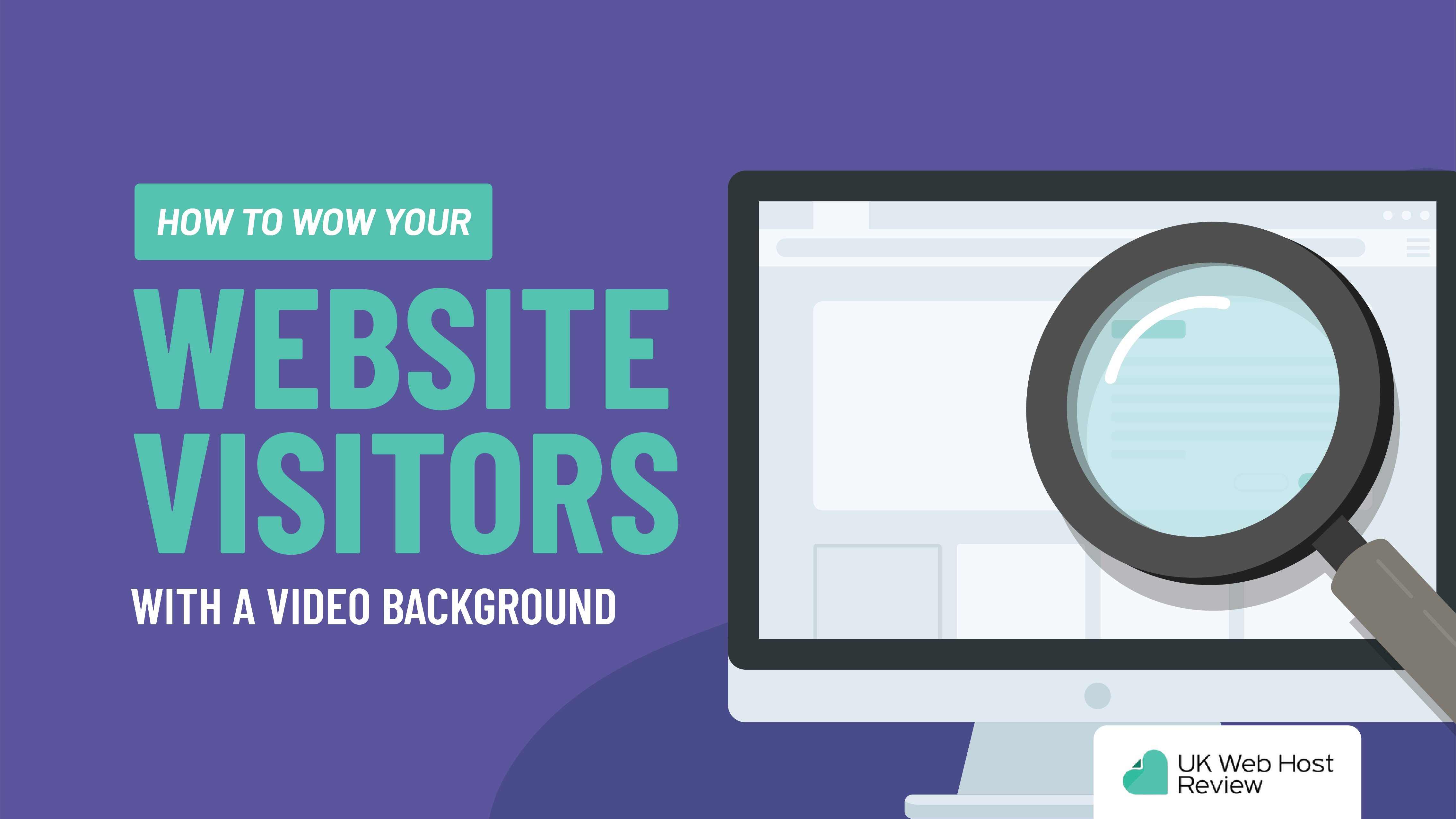 How to Wow Your Website Visitors with a Video Background