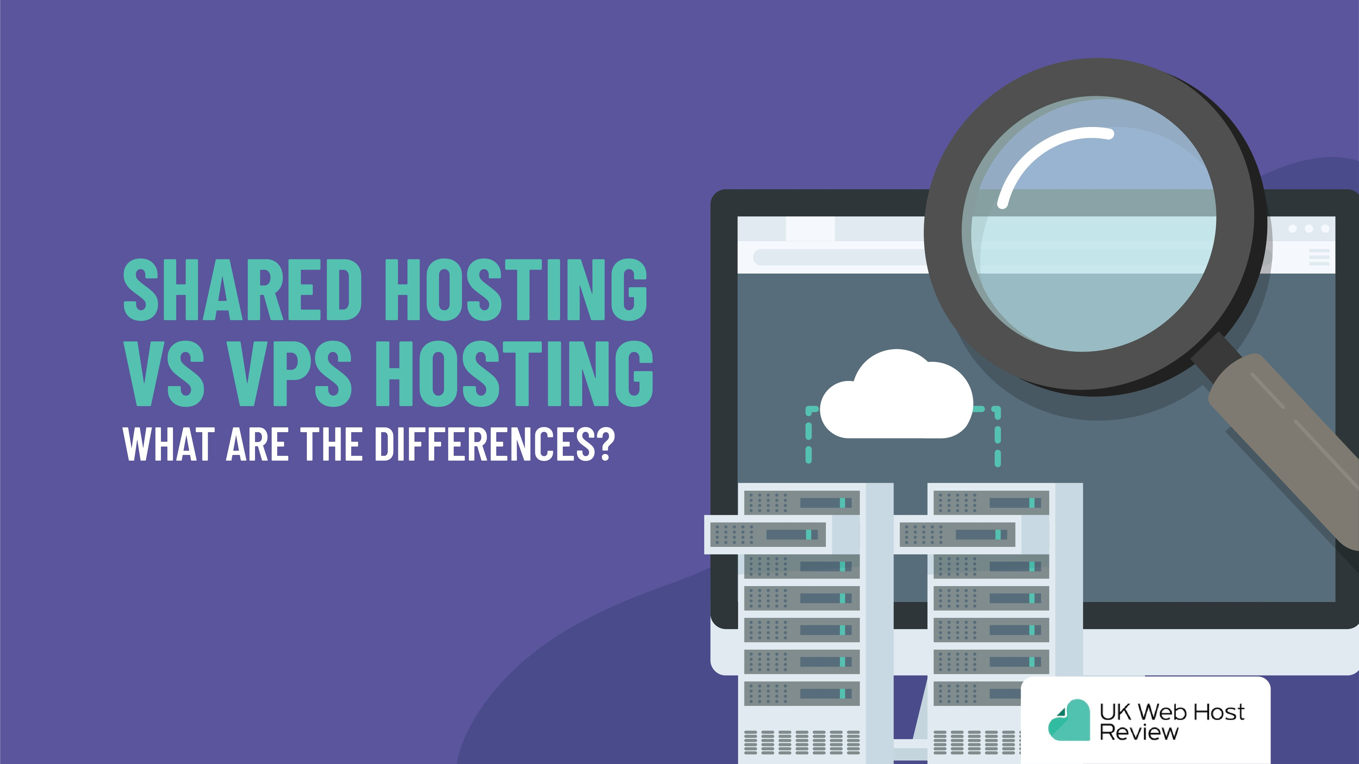 Shared Hosting Vs VPS Hosting: What are the Differences?