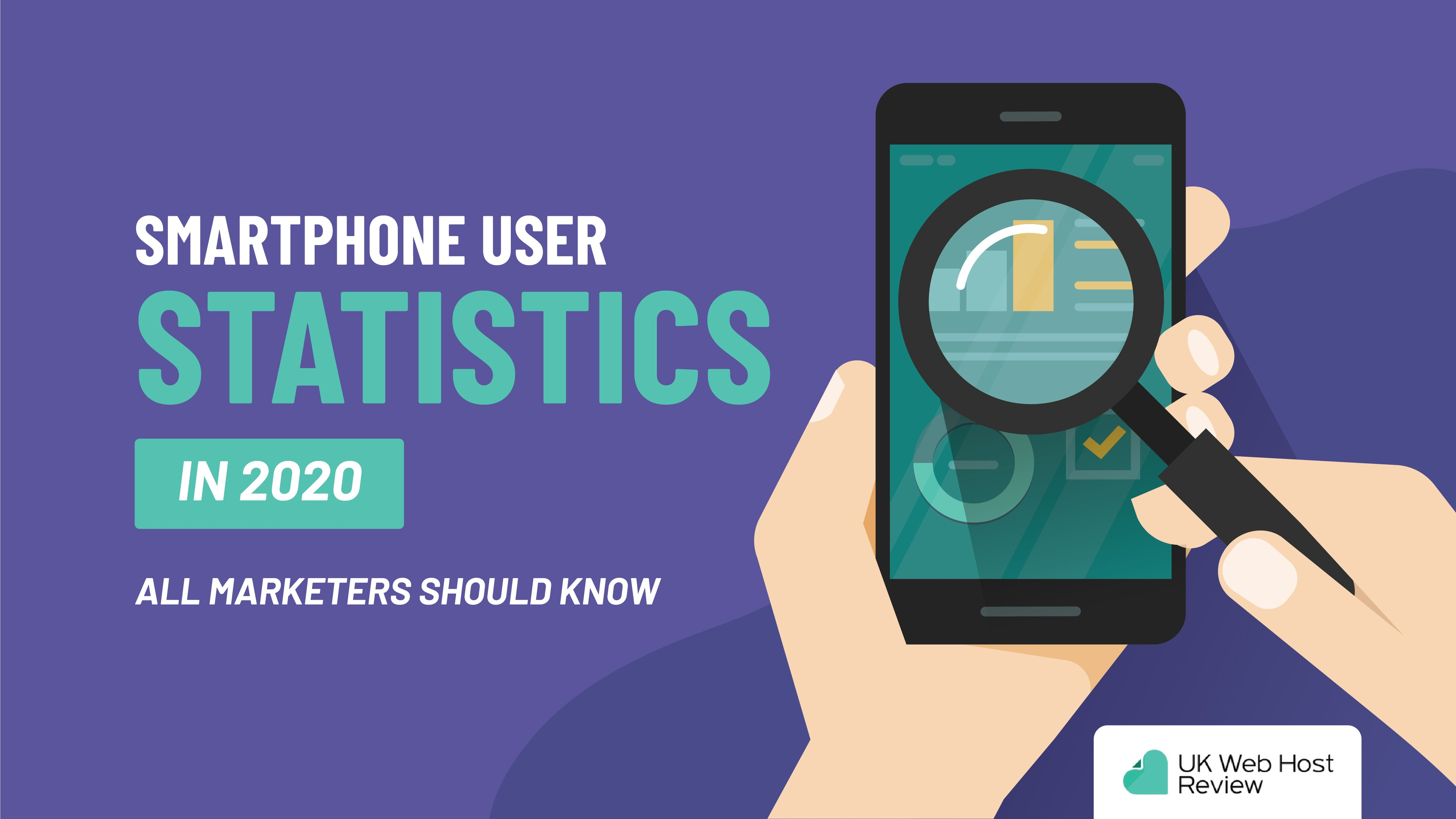 Smartphone User Statistics in 2020 [INFOGRAPHIC]