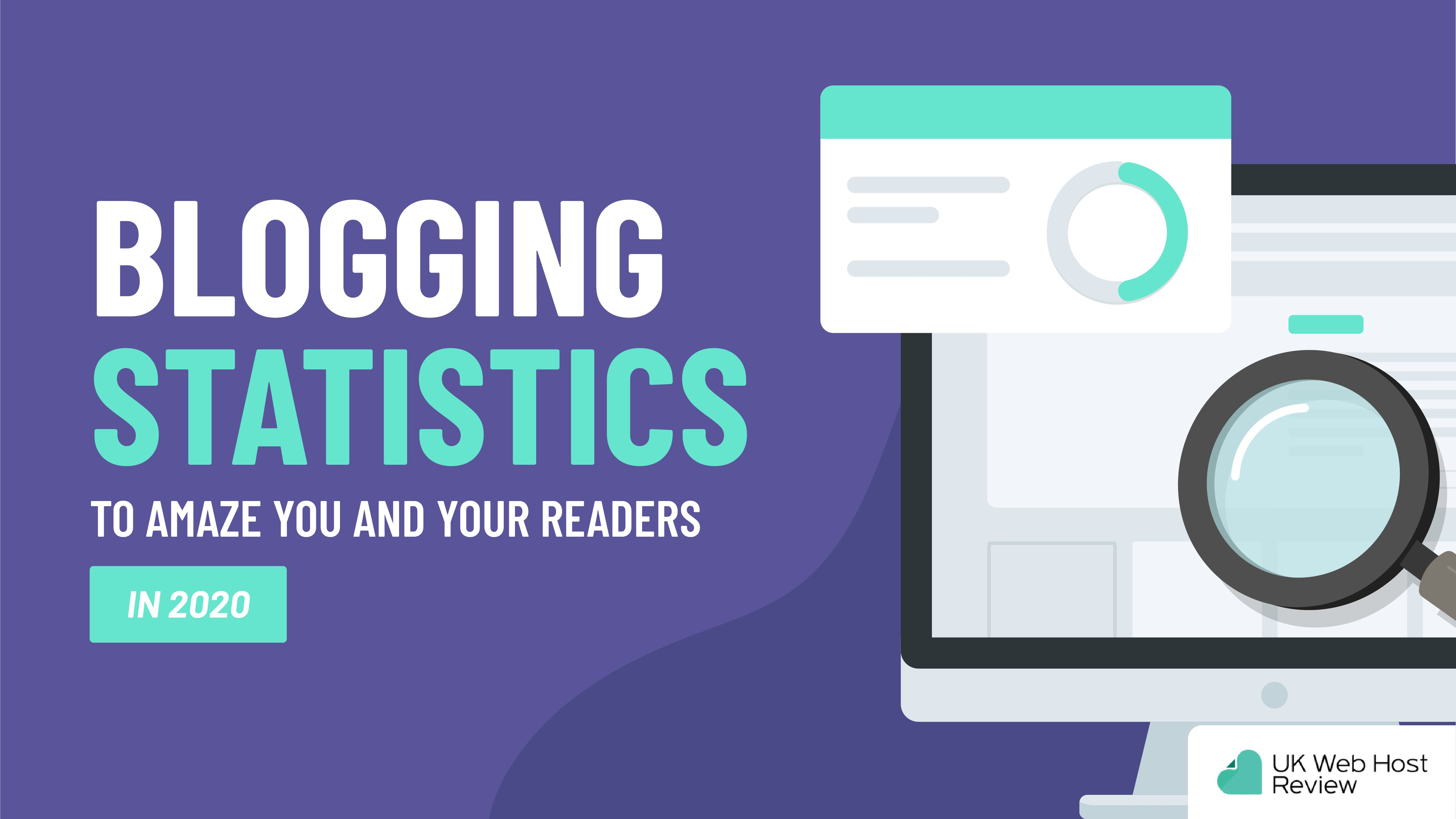 54 Blogging Statistics to Amaze You and Your Readers in 2021