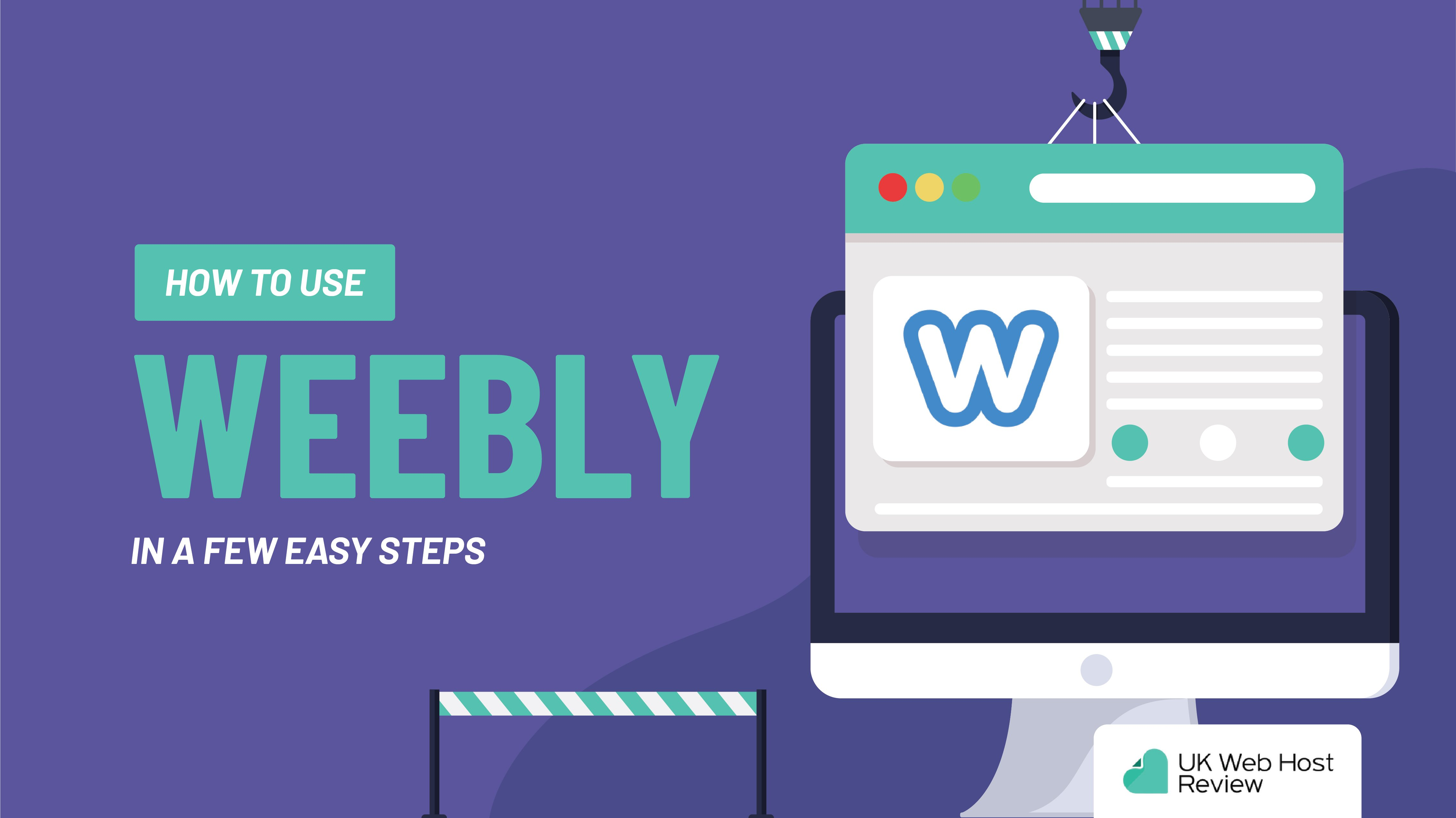 How to Use Weebly In a Few Easy Steps